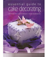 Essential Guide to Cake Decorating Alex Barker Step by Step - $5.50