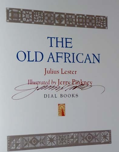 Julius LESTER The Old African SIGNED by PINKNEY HC DJ 1st Ed