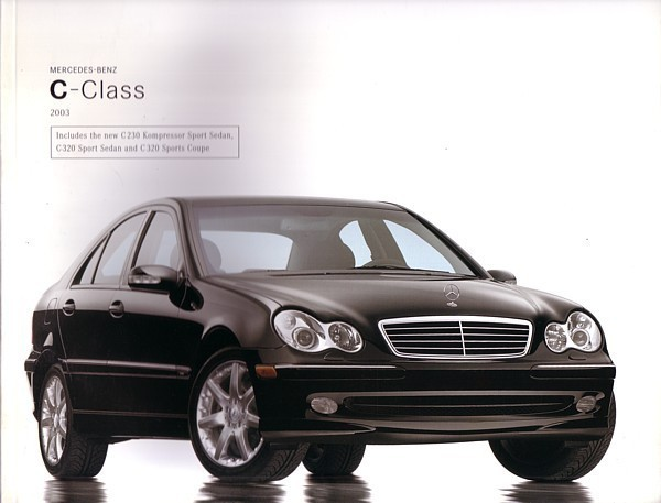 Primary image for 2003 Mercedes-Benz C-CLASS brochure 230 320 C32 AMG 2nd Edition