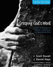 Grasping God's Word: A Hands-On Approach to Reading, Interpreting, and A... - $49.99