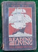 1930 READING AND LIVING for Middle Grades, Book 2; Ill.