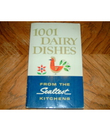1001 Dairy Dishes  From The Sealtest Kitchens - $5.00