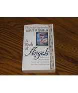 A Book Of Angels  Sophy Burnham - $4.97
