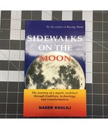 Sidewalks on the Moon: The Journey of a Mystic Architect through Traditi... - $9.95