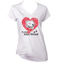 Pitbull Is My Best Friend - New White Cotton Lady Tshirt - $25.28