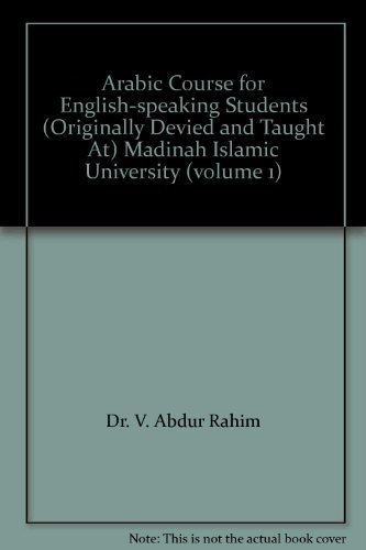 Arabic Course for English-speaking Students (Originally Devied and Taught At) Ma