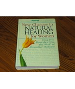 New Choices In Natural healing For Women - $9.97
