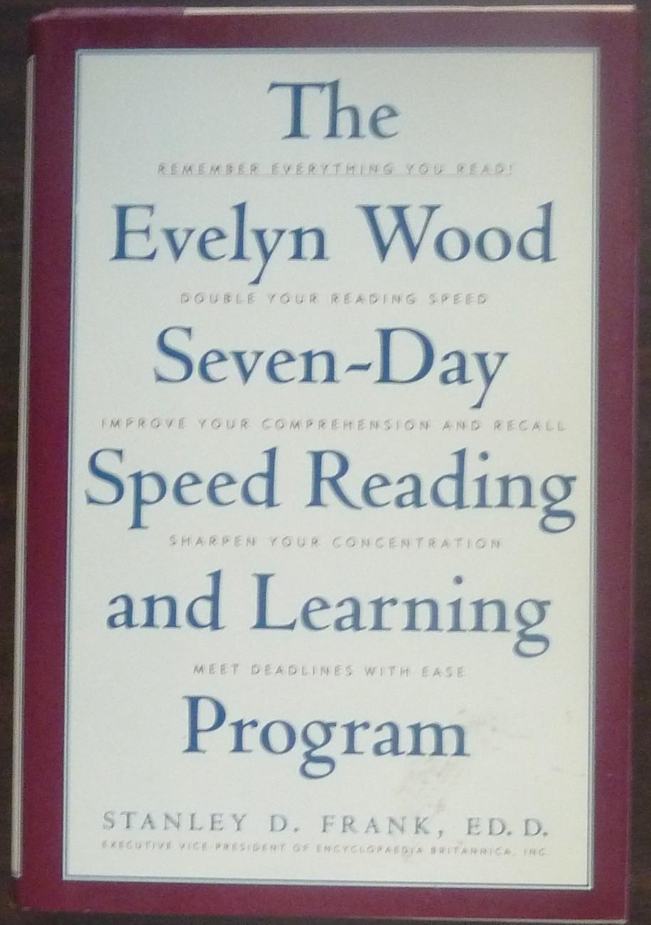 The Evelyn Wood Seven Day Speed Reading and Learning Program by Stanley D Frank