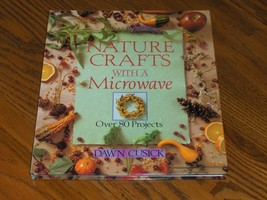 Natural Crafts With A Microwave - $4.97