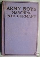 ARMY BOYS MARCHING INTO GERMANY OR OVER THE RHINE;1919