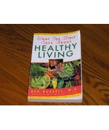 What The Bible Says About Healthy Living - $7.97