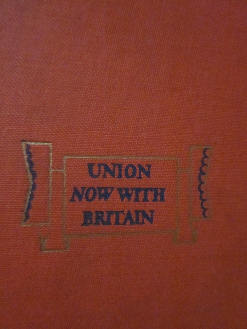Union Now With Britain Book by Clarence Streit 1941