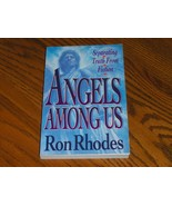 Angels Among Us  Ron Rhodes - $7.97