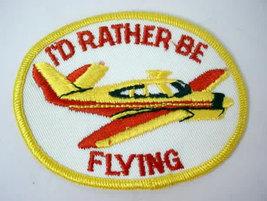 I'd RATHER BE FLYING  vintage jacket patch - $12.00