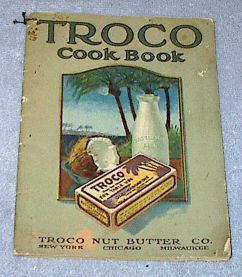 Primary image for Old Vintage Rare Troco Nut Butter Cook Book Recipes 1918 Color