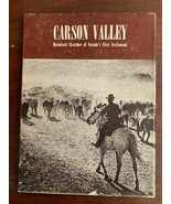 Carson Valley - Historical Sketches of Nevada's First Settlement - $23.36