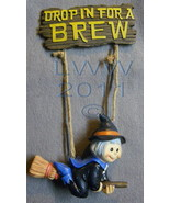 Drop in for a Brew 3-d Flying Witch Halloween Resin Sign   - $7.98