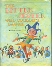 The little jester who couldn't laugh, Goddard, Robert - $15.48