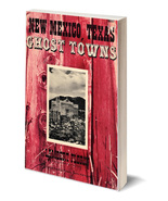 New Mexico - Texas Ghost Towns - USED - $9.95