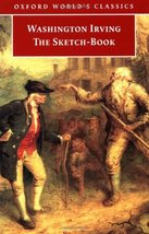 The Sketch-Book of Geoffrey Crayon, Gent (Oxford World's Classics) Irvin... - $3.71