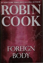 Foreign Body by Robin Cook First Edition HC DJ 2008 - $5.50