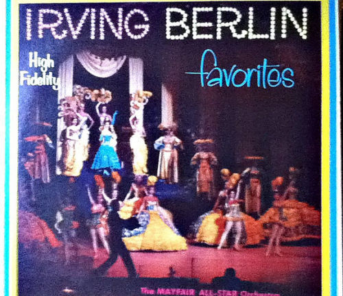 The Mayfair All Star Orchestra: Irving Berlin Favorites