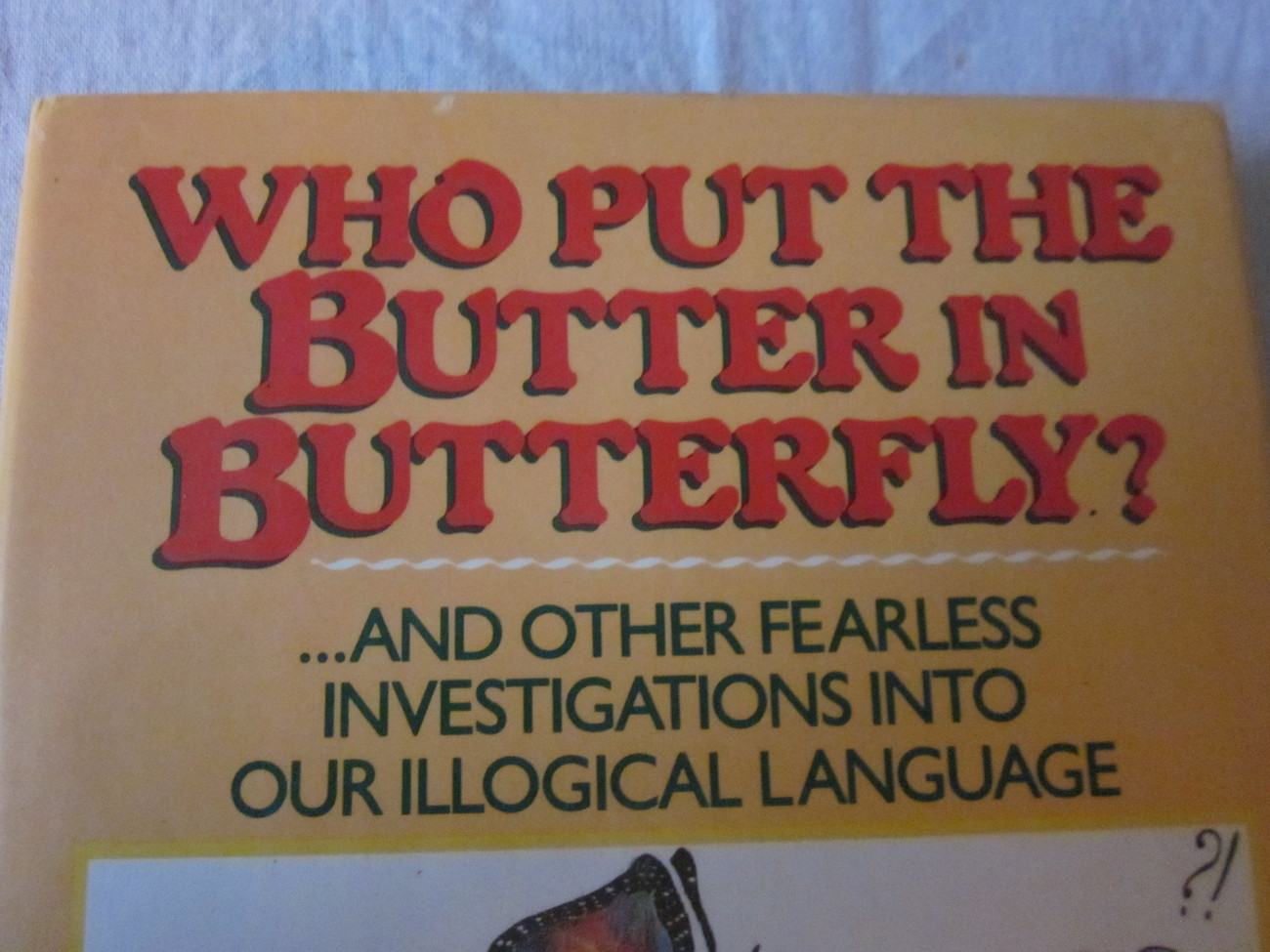 Who Put The Butter In Butterfly by David Feldman Humor Book