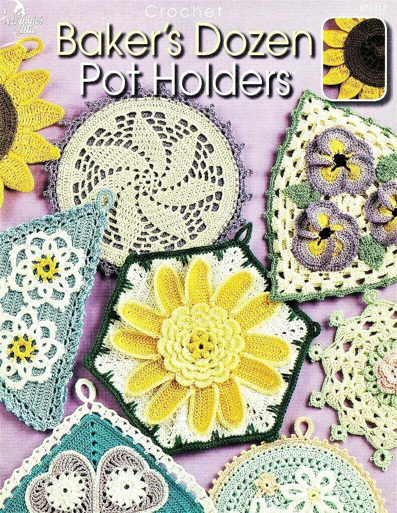 Baker's Dozen Pot Holders Annie's Attic 13 Beautiful Designs Crochet Thread NEW - $14.95