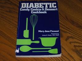 Diabetic Candy Cookie & Dessert Cookbook - $4.97