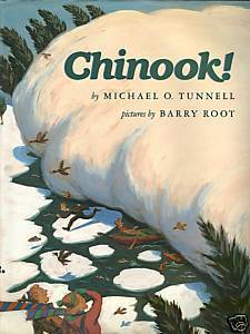 Chinook!Tales of the Hot Winds of the Pacific Northwest by Michael O.Tunnell;HC