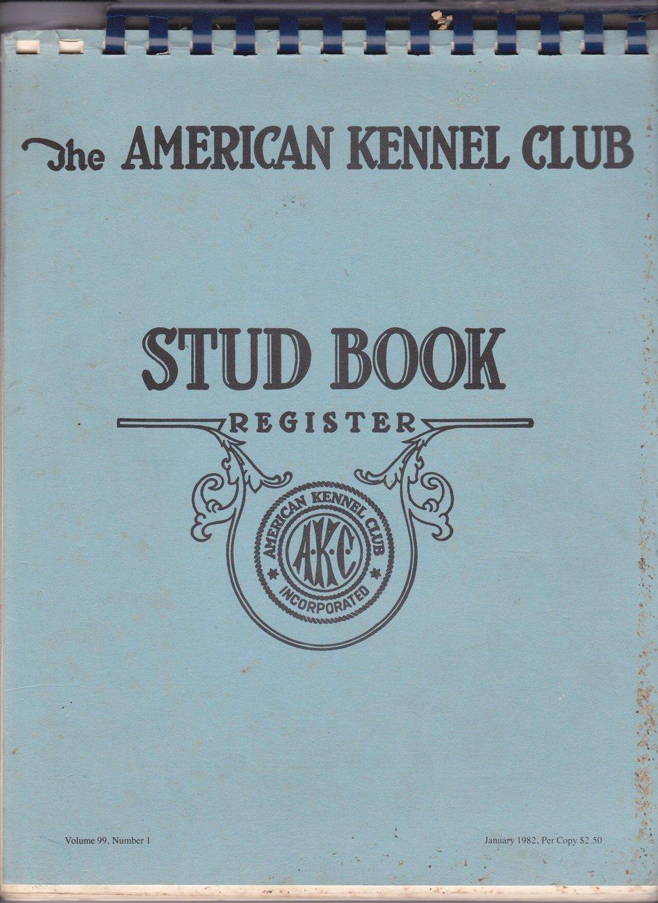 AKC Stud Book Register Volume 99, Number 1 - January 1982