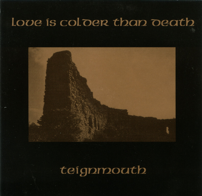 Love Is Colder Than Death -  Teignmouth 1995 CD Darkwave