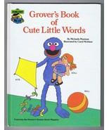 ORIGINAL Vintage 1985 Sesame Street Grover's Book of Cute Little Words H... - $14.84
