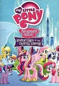 MY LITTLE PONY FRIENDSHIP AND MAGIC CRYSTAL EMPIRE (DVD, 2012) NEW