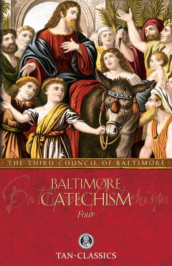 Baltimore catechism 4tc0191x