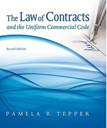 The Law of Contracts and the Uniform Commercial Code Tepper, Pamela - $18.32