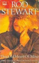Rod Stewart - This Old Heart Of Mine Cassette - $5.25