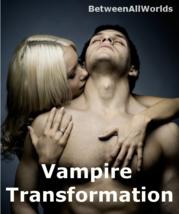 lhpz Become A Vampire Transformation 3rd Eye Sex Wealth Betweenallworlds Spell - $159.00