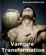 lhpz Become A Vampire Transformation 3rd Eye Sex Wealth Betweenallworlds... - $159.00