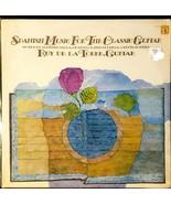 Rey De La Torre Guitar - Spanish Music for the Classic Guitar *Vinyl Rec... - $12.86