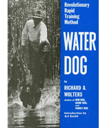 @@ Water Dog: The Revolutionary Rapid Training Method : Richard Wolters ... - $24.70