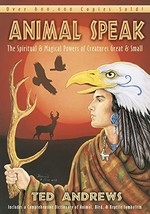 Animal-Speak: The Spiritual & Magical Powers of Creatures Great & Small [Paperba image 2