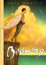 Birdwing [Paperback] Martin, Rafe - $3.71