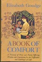 A Book of Comfort [Hardcover] Goudge, Elizabeth - $34.94