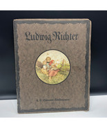 LUDWIG RICHTER SIGNED ILLUSTRATED BOOK art prints pictures leipzig 1921 ... - $495.00