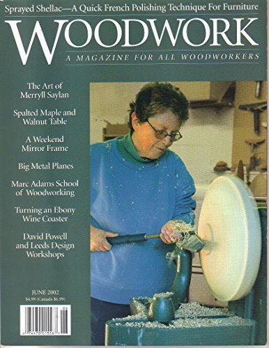 Woodwork : A magazine for All Woodworkers June 2002 [Paperback] Levine, John (Ed
