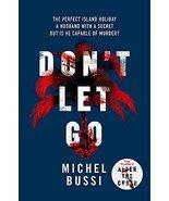 Don't Let Go [Hardcover] Bussi, Michel - $8.91