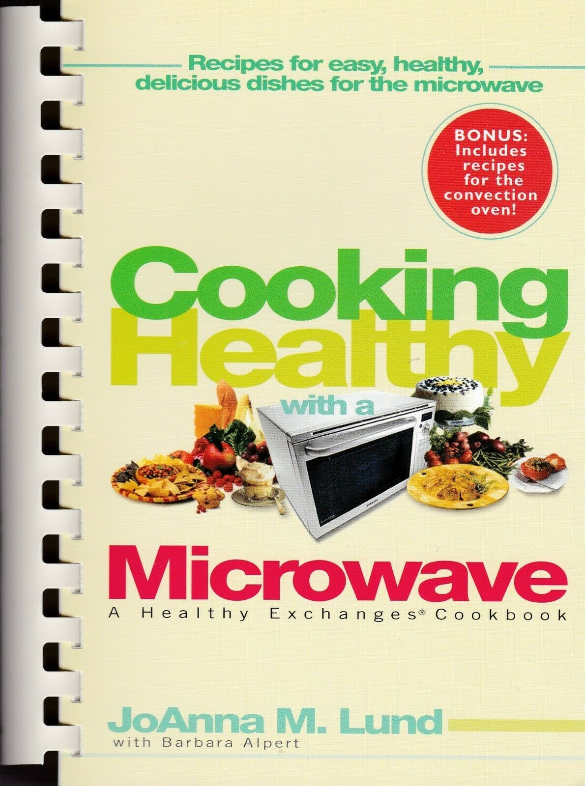 Cooking Healthy With a Microwave: A Healthy Exchanges Cookbook Plastic Comb 2005