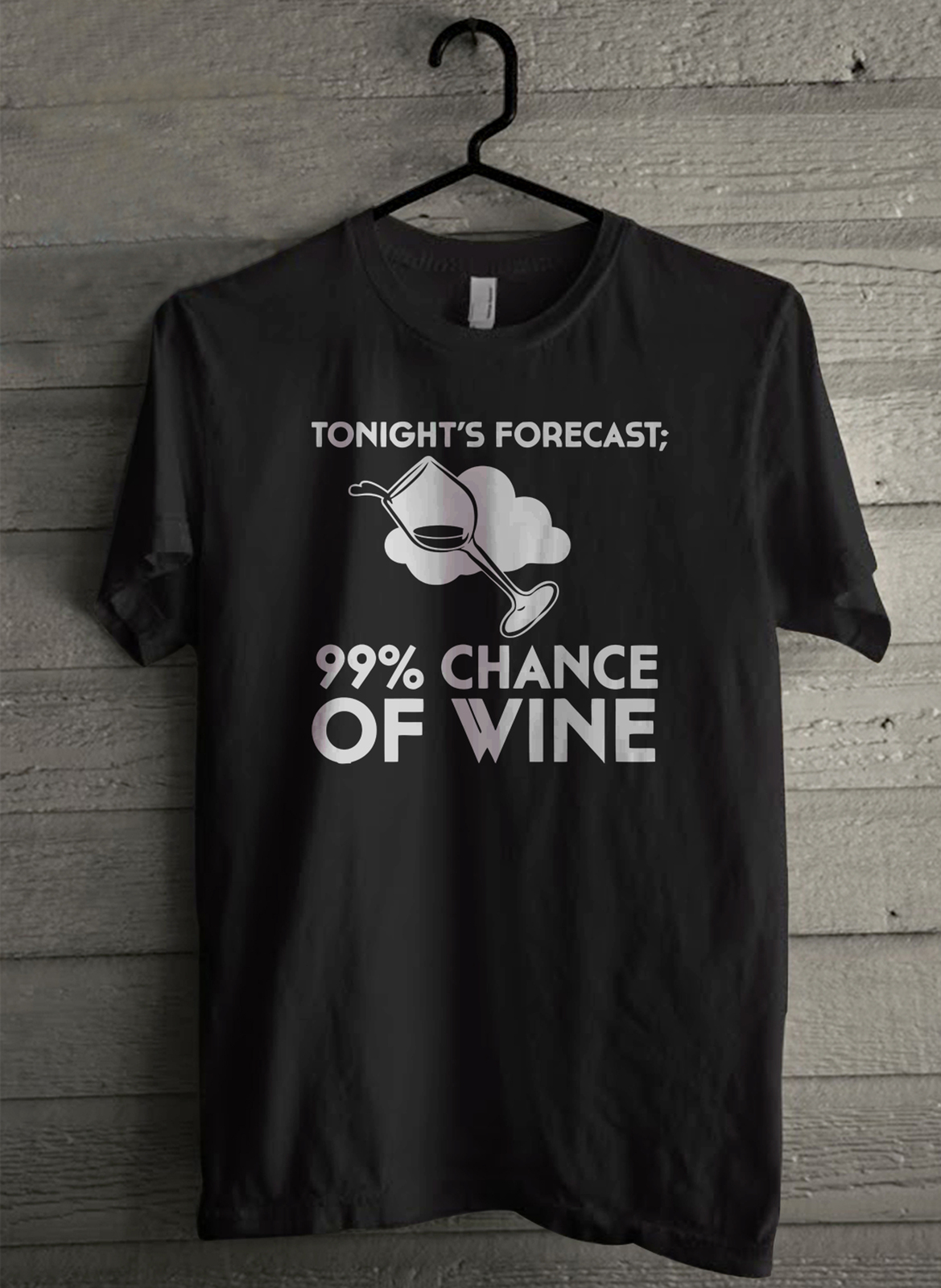 99  chance of wine