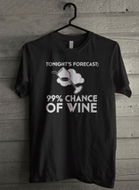 99% Chance of Wine - Custom Men's T-Shirt (2537) - $19.13+